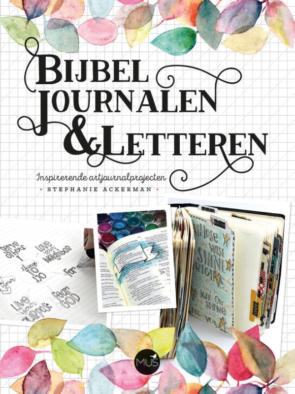 Bijbel journalen & letteren. Stephanie Ackerman, Paperback  <span class=