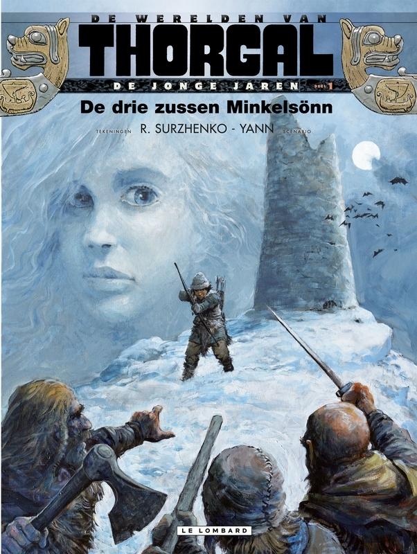 THORGAL, JONGE JAREN 01. DE DRIE ZUSSEN MINKELSÖNN THORGAL, JONGE JAREN, Van Hamme, Jean, Paperback