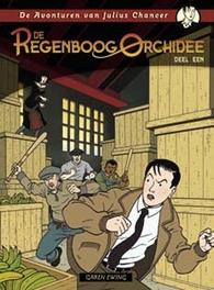 REGENBOOG ORCHIDEE HC01. DE REGENBOOG ORCHIDEE 1/3 REGENBOOG ORCHIDEE, Garen Ewing, Hardcover