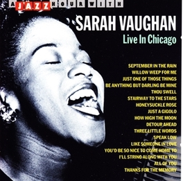 LIVE IN CHICAGO Audio CD, SARAH VAUGHAN, CD