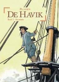 De Havik 7 Speciale Editie Met Schetsdossier Patrice, Pellerin, Hardcover