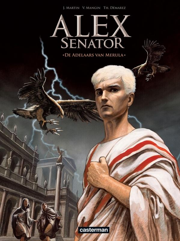ALEX SENATOR 01. DE ADELAARS VAN MERULA ALEX SENATOR, Martin, Jacques, Paperback