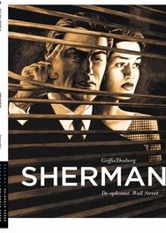 SHERMAN 02. DE OPKOMST WALL STREET SHERMAN, GRIFFO, DESBERG, STEPHEN, Paperback