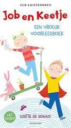 Job en Keetje Een vrolijk voorleesboek, Lizette de Koning, Paperback