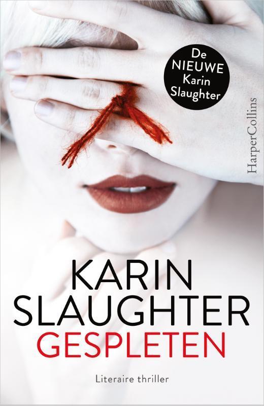 Gespleten Slaughter, Karin, Paperback