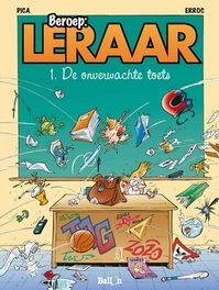 BEROEP: LERAAR 01. DE OVERWACHTE TOETS BEROEP: LERAAR, PICA, ERROC, Paperback