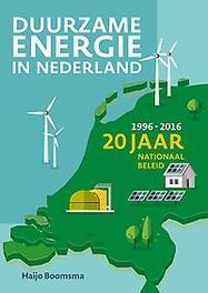 Duurzame energie in Nederland. 20 jaar nationaal beleid (1996-2016), Haijo Boomsma, Paperback