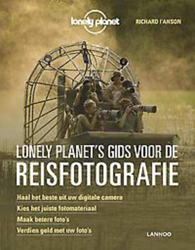 Lonely Planet's gids voor de reisfotografie. Paperback