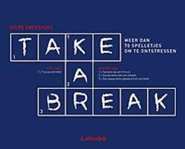 Take a break. Meer dan 70 spelletjes om te ontstressen, Hilde Smeesters, Paperback