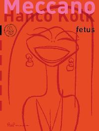 Meccano 4 Container 1 Fetus Fetus, Kolk, Hanco, Paperback