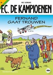 FC De Kampioenen Fernand gaat trouwen FC De Kampioenen, Leemans, Hec, Paperback