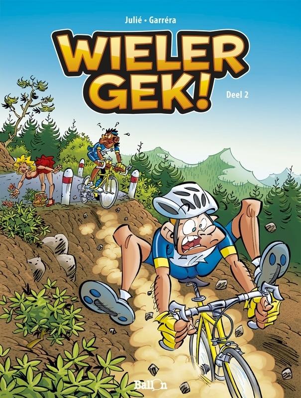 WIELERGEK 02. DEEL 2 WIELERGEK, JULIÉ, ALAIN, GARRÉRA, JEAN-LUC, Paperback