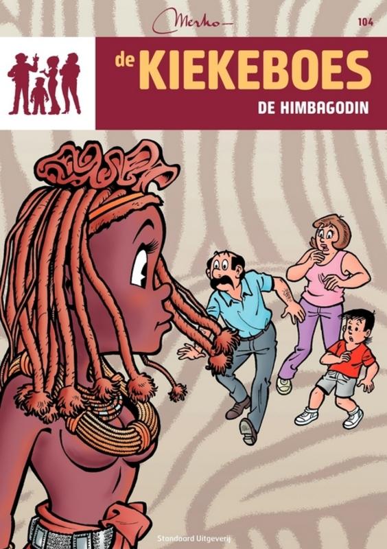 De himbagodin KIEKEBOES DE, Merho, Paperback
