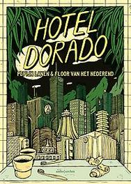 Hotel Dorado Graphic novel, Pepijn Lanen, Hardcover