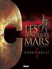 SCHILDEN VAN MARS HC01. CASUS BELLI SCHILDEN VAN MARS, Chaillet, Gilles, Hardcover