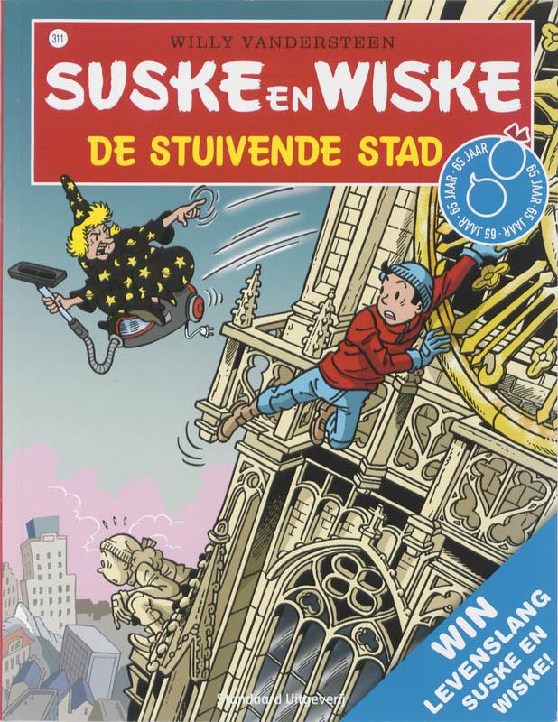 SUSKE EN WISKE 311. DE STUIVENDE STAD Suske en Wiske, Willy Vandersteen, Paperback
