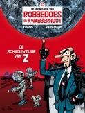ROBBEDOES & KWABBERNOOT 52. DE SCHADUWZIJDE VAN Z