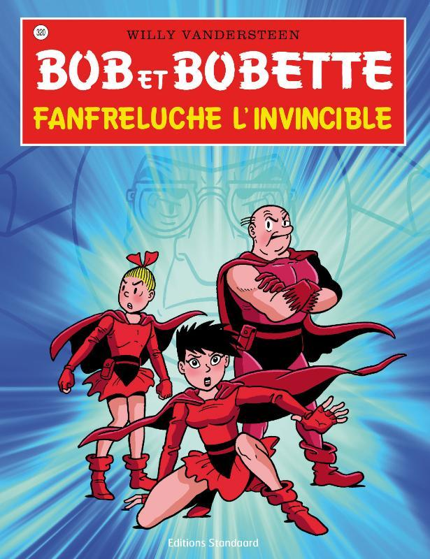 Franfreluche l'invencible Bob et Bobette, Willy Vandersteen, Paperback