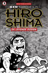 GEN IN HIROSHIMA 02. DE LEVENDE DODEN