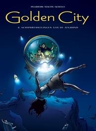 GOLDEN CITY HC08. SCHIPBREUKELINGEN AAN DE AFGROND GOLDEN CITY, Pecqueur, Daniel, Hardcover