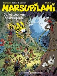 MARSUPILAMI 25. OP HET SPOOR VAN DE MARSUPILAMI MARSUPILAMI, Franquin, André, Paperback