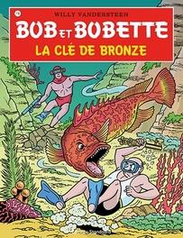 La cle de bronze Bob et Bobette, Willy Vandersteen, Paperback