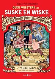 De Raap van Rubens SUSKE EN WISKE - OUDE MEESTERS, Willy Vandersteen, Paperback