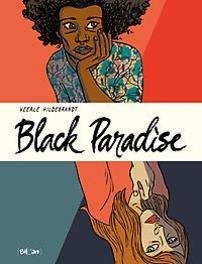 BLACK PARADISE HC01. ONE SHOT BLACK PARADISE, Hildebrandt, Veerle, Hardcover