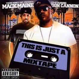 THIS IS JUST A MIXTAPE Audio CD, MACK MAINE & DON CANNON, CD