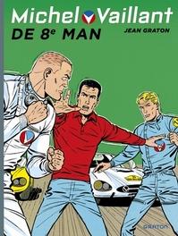 MICHEL VAILLANT HC08. DE 8E MAN. MICHEL VAILLANT, Graton, Jean, Paperback