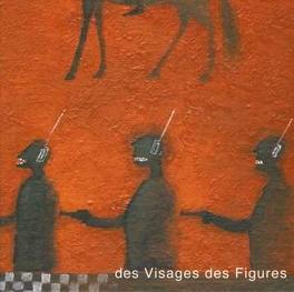 DES VISAGES DES FIGURES REISSUE OF 2001  ALBUM NOIR DESIR, LP