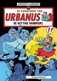 URBANUS 045. DE VETTIGE VAMPIERS Urbanus, Urbanus, Paperback