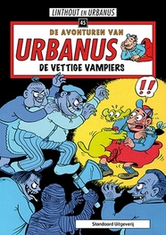 URBANUS 045. DE VETTIGE VAMPIERS URBANUS, LINTHOUT, WILLY, Paperback