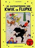 KWIK EN FLUPKE INTEGRAAL HC02. DE GUITENSTREKEN VAN KWIK EN FLUPKE
