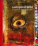 Loslopend Wild (met DVD)