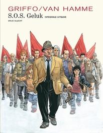 S.O.S. GELUK INTEGRAAL HC01. INTEGRALE EDITIE S.O.S. GELUK INTEGRAAL, Van Hamme, Jean, Hardcover