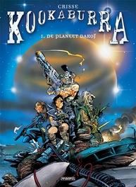 KOOKABURRA HC01. DE PLANEET DAKOÏ KOOKABURRA, CRISSE, Hardcover