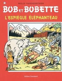 BOB ET BOBETTE 170. L'ESPIEGLE ELEPHANTEAU (NIEUWE COVER) Bob et Bobette, Willy Vandersteen, Paperback