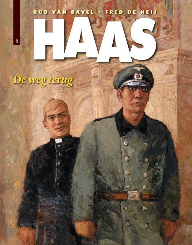 De weg terug Haas, Rob Van Bavel, Paperback