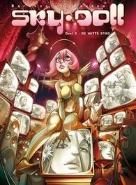 Sky Doll: 3: De witte stad SKYDOLL, Canepa, Barbara, Hardcover