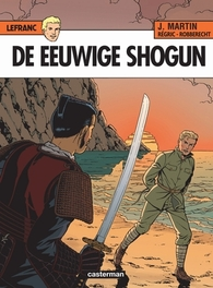 LEFRANC 23. DE EEUWIGE SHOGUN (HERDRUK) LEFRANC, Robberecht, Thierry, Paperback