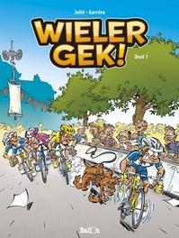 WIELERGEK 01. DEEL 1 WIELERGEK, JULIÉ, ALAIN, GARRÉRA, JEAN-LUC, Paperback