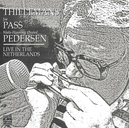 LIVE IN THE NETHERLANDS W/THIELEMANS/PASS/A.O.