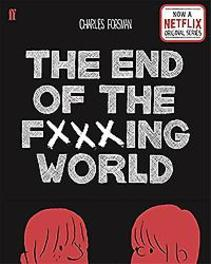 The End of the Fucking World Charles Forsman, Forsman, Charles, Paperback