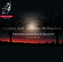 KERSTMIS/NOEL/CHRISTMAS/W JOS VAN VELDHOVEN NETHERLANDS BACH SOCIETY, CD
