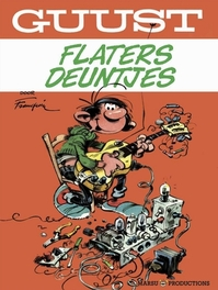 GUUST FLATER BEST OF 04. FLATERSE DEUNTJES GUUST FLATER BEST OF, Franquin, André, Paperback