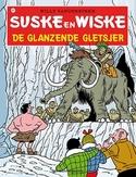 SUSKE EN WISKE 207. DE GLANZENDE GLETSJER (NIEUWE COVER)