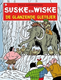 SUSKE EN WISKE 207. DE GLANZENDE GLETSJER (NIEUWE COVER) SUSKE EN WISKE, Vandersteen, Willy, Paperback