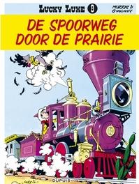 LUCKY LUKE 09. SPOORWEG DOOR DE PRAIRIE LUCKY LUKE, MORRIS, GOSCINNY, RENÉ, Paperback