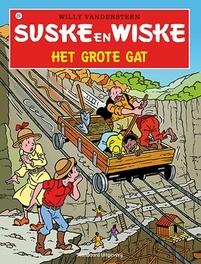Het grote gat Suske en Wiske, Willy Vandersteen, Paperback